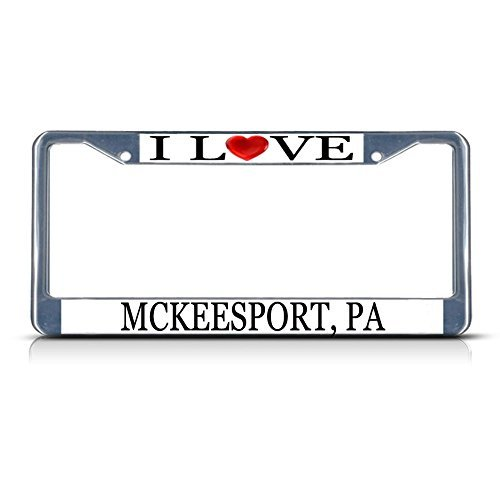 License Plate Frame I Love Heart Mckeesport Pa Aluminum Metal License Plate Frame Silver