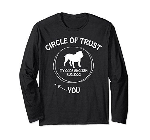 Circle of Trust My Olde English Bulldog Funny Gift T-shirts (Olde English Bulldogs)