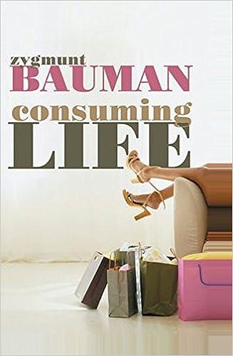 Consuming life 9780745640020 economics books amazon fandeluxe Gallery