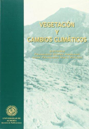 Descargar Libro Vegetación Y Cambios Climáticos Francisco Gómez Mercado