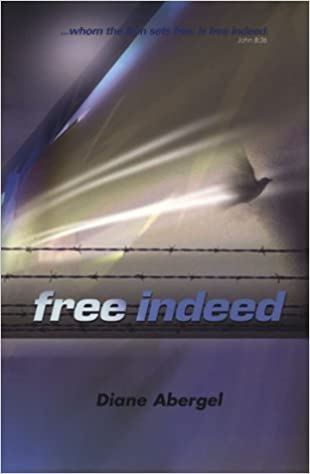 Book Free Indeed by Dianne Abergel (2000-10-04)