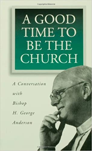 Book A Good Time to be the Church