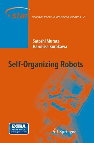 Self-Organizing Robots (Springer Tracts in Advanced Robotics)