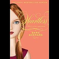 Pretty Little Liars #7: Heartless (English Edition)