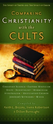 Comparing Christianity with the Cults: The Spirit of Truth and the Spirit of - Outlet Irvine