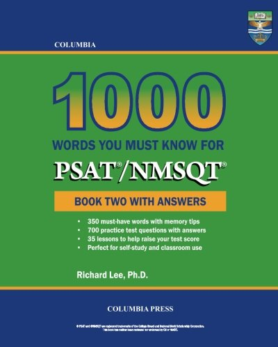 Pdf Reference Columbia 1000 Words You Must Know for PSAT/NMSQT: Book Two with Answers (Volume 2)