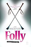 Folly: A spanking good read!