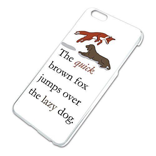 The Quick Brown Fox Jumps Over the Lazy Dog Pangram Slim Fit Hard Case Fits Apple iPhone 6 6s Plus