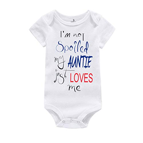 Newborn Baby Bodysuit Gifts not Spoiled Auntie Loves me Bodysuit Cotton Rompers for Boys Girls(6-12M, Auntie)
