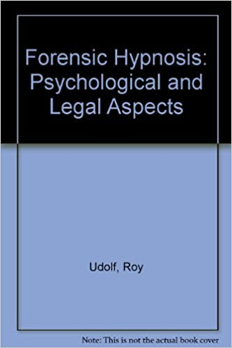Forensic Hypnosis: Psychological and Legal Aspects