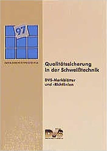 Qualitätssicherung in der Schweißtechnik: DVS-Merkblätter und -Richtlinien