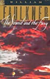 The Sound and the Fury, William Faulkner, 0679732241