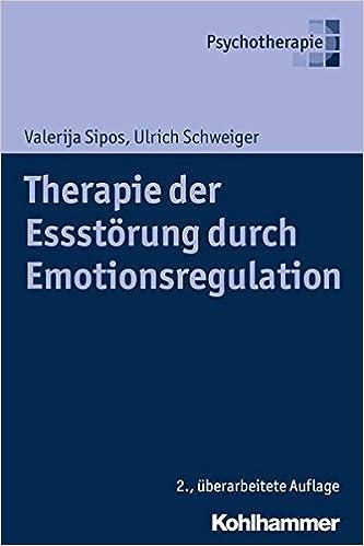 Therapie der Essstörung durch Emotionsregulation: Amazon.de ...