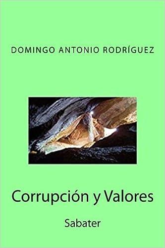Corrupción y Valores: Sabater (Spanish Edition): Domingo ...