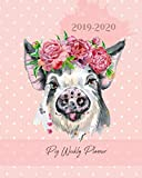 """Pig Weekly Planner 2019-2020: Daily, Weekly and Monthly Planner 