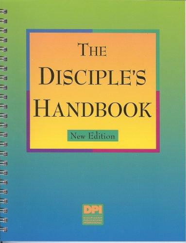 The Disciple's Handbook: New Edition