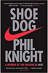 Shoe Dog by Phil Knight Paperback