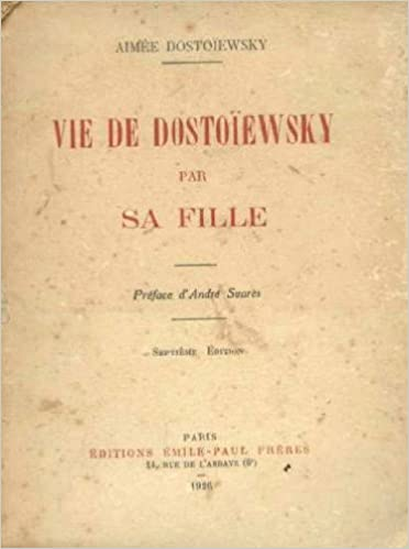 Lire en ligne vie de Dostoiewsky par sa fille pdf, epub