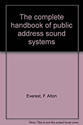 The Complete Handbook of Public Address Sound Systems
