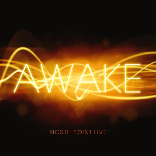 North Point Live: Awake by North Point Music