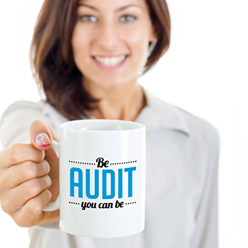 Be Audit You Can Be Coffee Mug