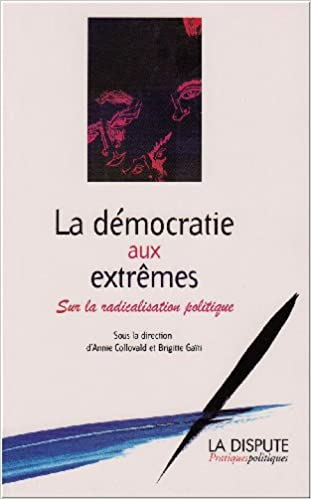 En ligne téléchargement gratuit La démocratie aux extrêmes : Sur la radicalisation politique pdf, epub ebook