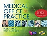 Medical Office Practice (Book Only), Atkinson, Phillip S. and Timme, Diane R., 1111318689