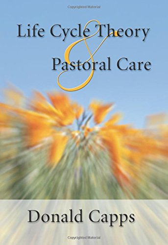 Life Cycle Theory and Pastoral Care: PDF
