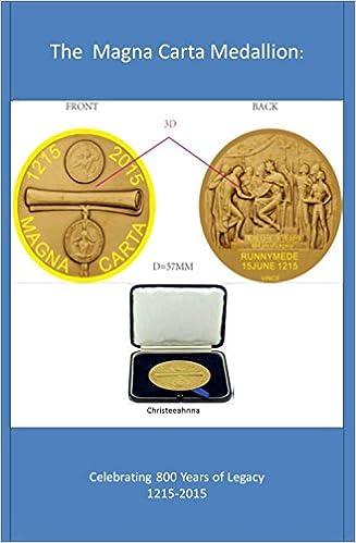 Download The Magana Carta Medallion: Celebrating 800 Years of Legacy PDF, azw (Kindle), ePub, doc, mobi