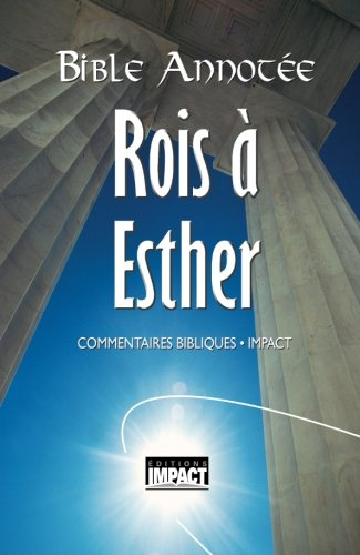 Bible annotee A.T. 4 - Rois a Esther: Commentaires bibliques Impact  [Godet, Frederic] (Tapa Blanda)