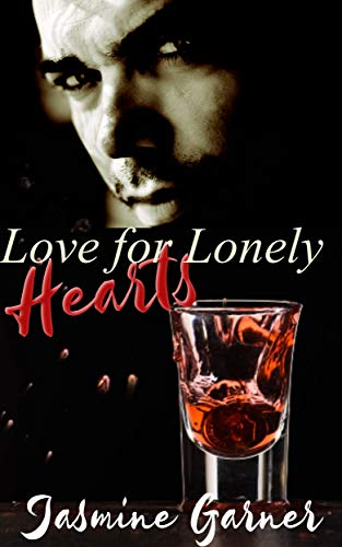 Love For Lonely Hearts Kindle Edition By Jasmine Garner