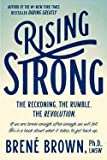 Ph.D. Brene Brown: Rising Strong (Hardcover); 2015 Edition