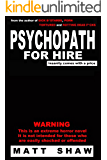 Psychopath for Hire: A Novel of Extreme Horror