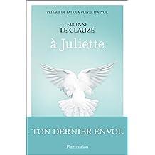 À Juliette (BIEN-ETRE) (French Edition)