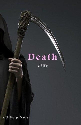 Death: A Life -
