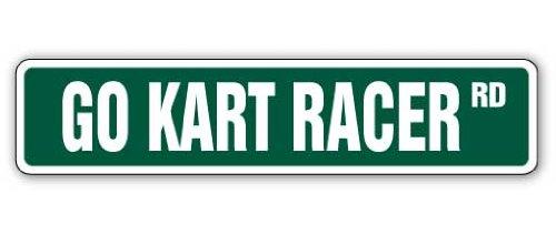 GO KART RACER Street Sign gokarts racing parts frame
