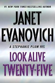 Look Alive Twenty-Five: A Stephanie Plum Novel by [Evanovich, Janet]