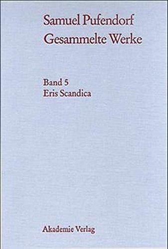 Eris Scandica: Und Andere Polemische Schriften