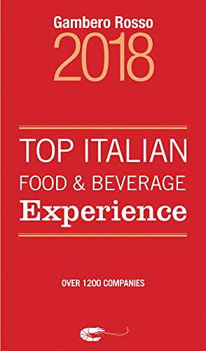 Top Italian Food & Beverage Experience 2018 by Gambero Rosso