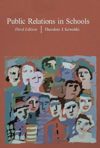 Download By Theodore J. Kowalski - Public Relations in Schools, Third Edition (3rd Edition) (2003-06-05) [Hardcover] pdf epub