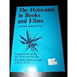 The Holocaust in Books and Films, Judith Herschlag Muffs and Dennis B. Klein, 0870522922
