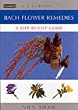 img - for In a Nutshell - Bach Flower Remedies: A Step-by-step Guide by Non Shaw (2002-04-15) book / textbook / text book