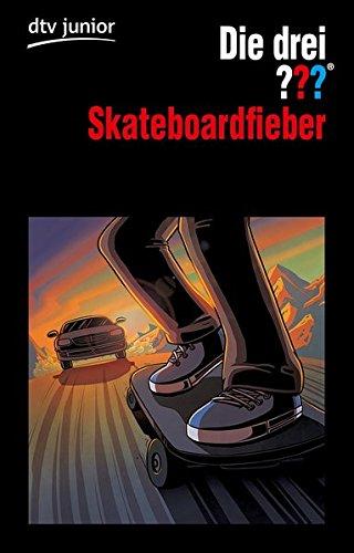 Die drei ??? Skateboardfieber: Erzählt von Ben Nevis
