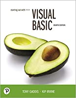 Starting Out With Visual Basic, 8th Edition