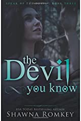 The Devil You Know (Speak of the Devil) (Volume 3)