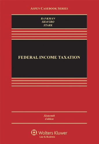 Federal Income Taxation, Sixteenth Edition (Aspen Casebook Series)