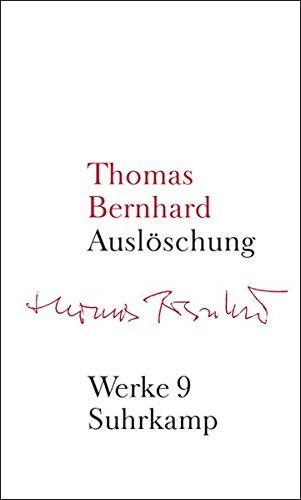 Werke in 22 Bänden: Band 9: Auslöschung
