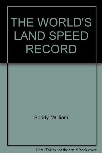 (The World's Land Speed Record)