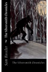 The Silversmith Chronicles Paperback