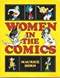 Women in the Comics, Maurice Horn, 0877542058